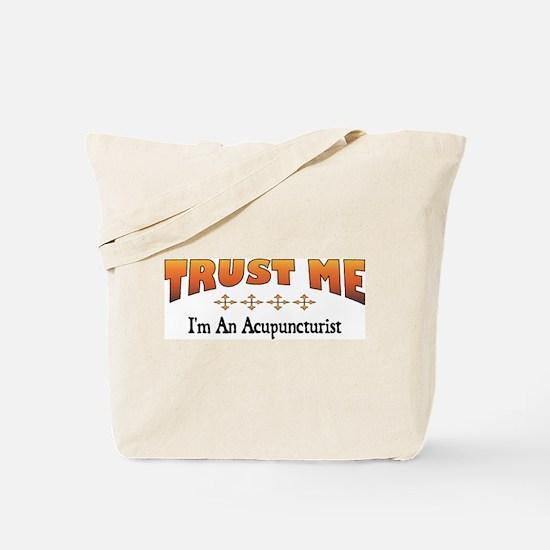 Trust Acupuncturist Tote Bag