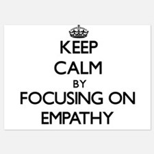 Keep Calm by focusing on EMPATHY Invitations