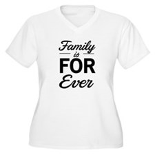 Family is for ever Plus Size T-Shirt