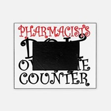 Pharmacists Do it over the Counter Picture Frame