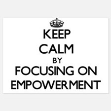 Keep Calm by focusing on EMPOWERMENT Invitations