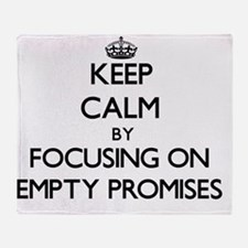 Keep Calm by focusing on Empty Promi Throw Blanket