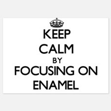 Keep Calm by focusing on ENAMEL Invitations