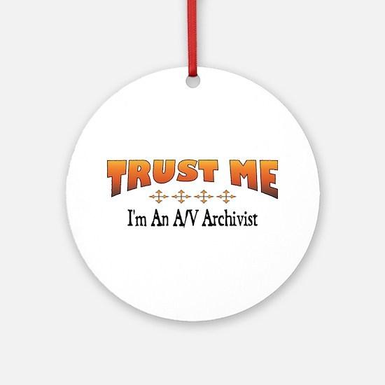 Trust A/V Archivist Ornament (Round)