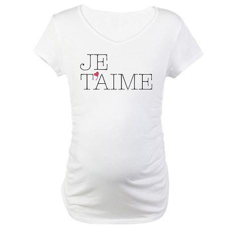 Je Taime Maternity T-Shirt