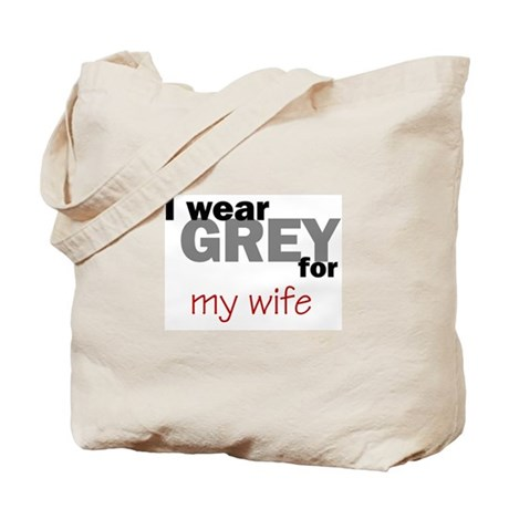 Grey for my Wife Tote Bag