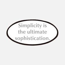Simplicity is the ultimate sophistication Patches