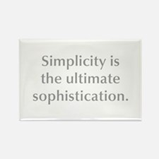 Simplicity is the ultimate sophistication Magnets