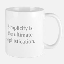 Simplicity is the ultimate sophistication Mugs