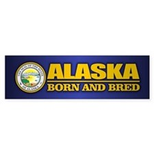 Alaska Born and Bred Bumper Bumper Sticker