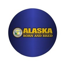 "Alaska Born and Bred 3.5"" Button"