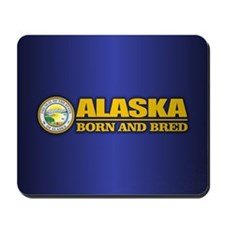 Alaska Born and Bred Mousepad