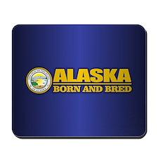 Alaska Born and Bred Mousepad