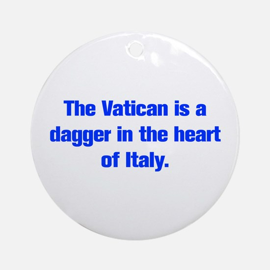 The Vatican is a dagger in the heart of Italy Orna
