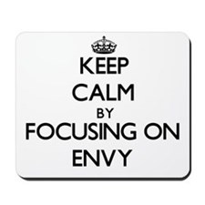 Keep Calm by focusing on ENVY Mousepad