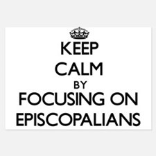 Keep Calm by focusing on EPISCOPALIANS Invitations