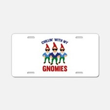 Chillin' With My Gnomies Aluminum License Plate