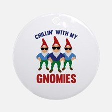 Chillin' With My Gnomies Ornament (Round)