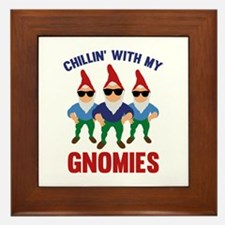 Chillin' With My Gnomies Framed Tile