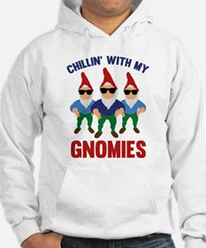 Chillin' With My Gnomies Hoodie