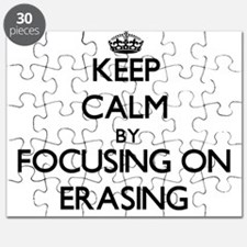 Keep Calm by focusing on ERASING Puzzle