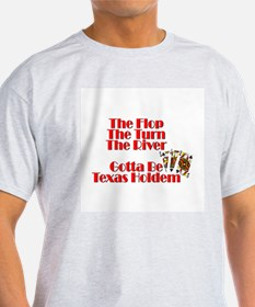 The Flop, The RIver, The Turn T-Shirt