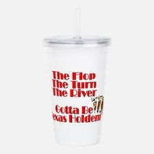 The Flop, The Turn, Th Acrylic Double-wall Tumbler