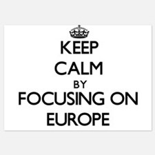 Keep Calm by focusing on EUROPE Invitations