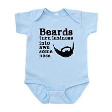 Beards: Laziness Into Awesomeness Infant Bodysuit