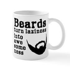 Beards: Laziness Into Awesomeness Mug
