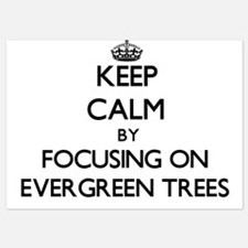 Keep Calm by focusing on EVERGREEN TRE Invitations