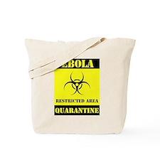 Ebola Quarantine Tote Bag