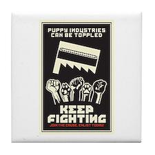 Keep Fighting Tile Coaster