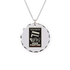 Keep Fighting Necklace