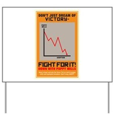 Fight For Victory Yard Sign