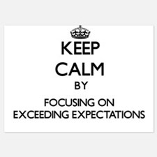 Keep Calm by focusing on EXCEEDING EXP Invitations