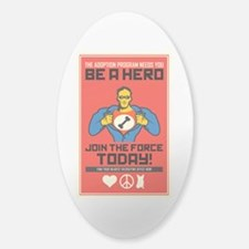 Be A Hero Decal