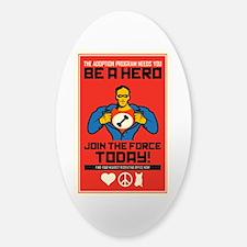 Be A Hero Sticker (Oval)