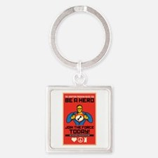 Be A Hero Square Keychain