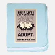 Don't Breed Or Buy baby blanket