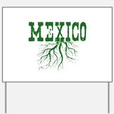 Mexico Roots Yard Sign