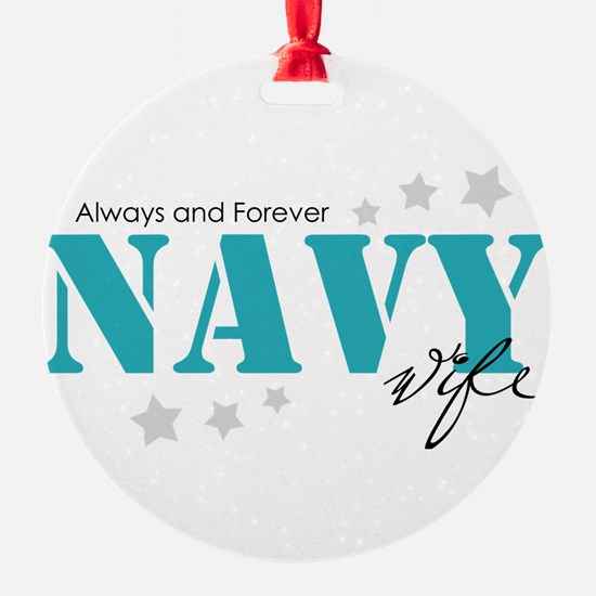 Navy Wife - Always and Forever Ornament