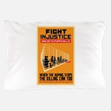 Fight Injustice Pillow Case