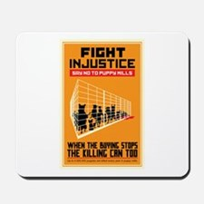 Fight Injustice Mousepad