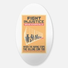 Fight Injustice Sticker (Oval)