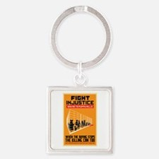 Fight Injustice Square Keychain