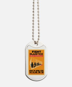 Fight Injustice Dog Tags
