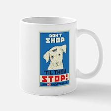 Say No To Puppy Mills Mug