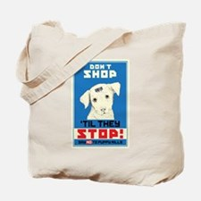 Say No To Puppy Mills Tote Bag