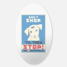 Say No To Puppy Mills Sticker (Oval)